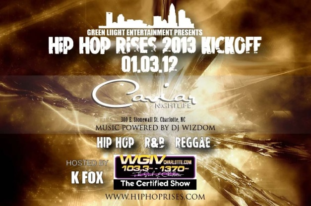 HIP HOP RISES AT CAVIAR 2013 KICK OFF PARTY